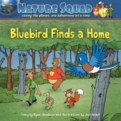 Adventure Publications Bluebird Finds A Home, Soft Cover