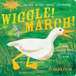 Workman Publishing Wiggle! March! Indestructible