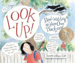 Random House Look Up! Birdwatching in Your Own Backyard