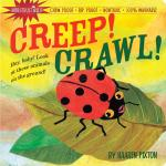 Workman Publishing Creep! Crawl! Indestructible