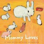 Chronicle Books Mommy Loves